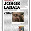 Jorge Lanata : Un periodista políticamente incorrecto